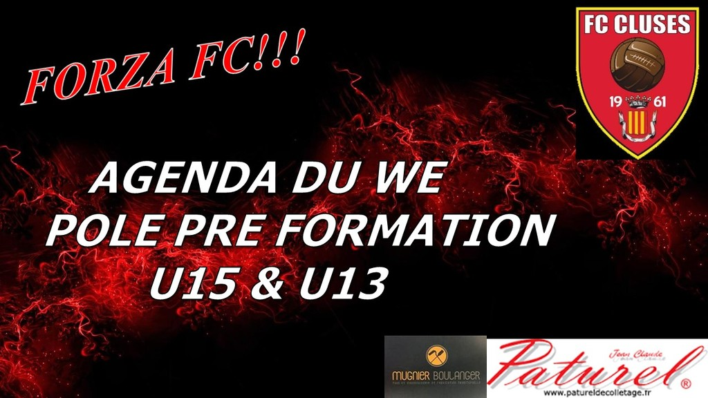 FC CLUSES AGENDA DU WE PRE FORMATION U15 & U13